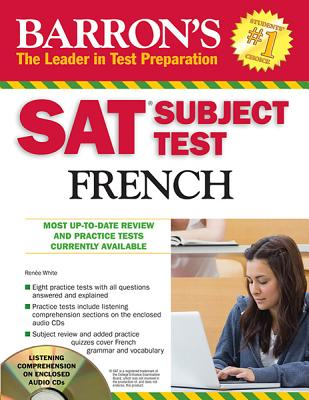 Barron's Sat Subject Test French With Audio Cds By White, Renee/ Bouvier, Sylvie