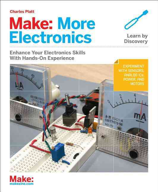 Make: More Electronics By Platt, Charles